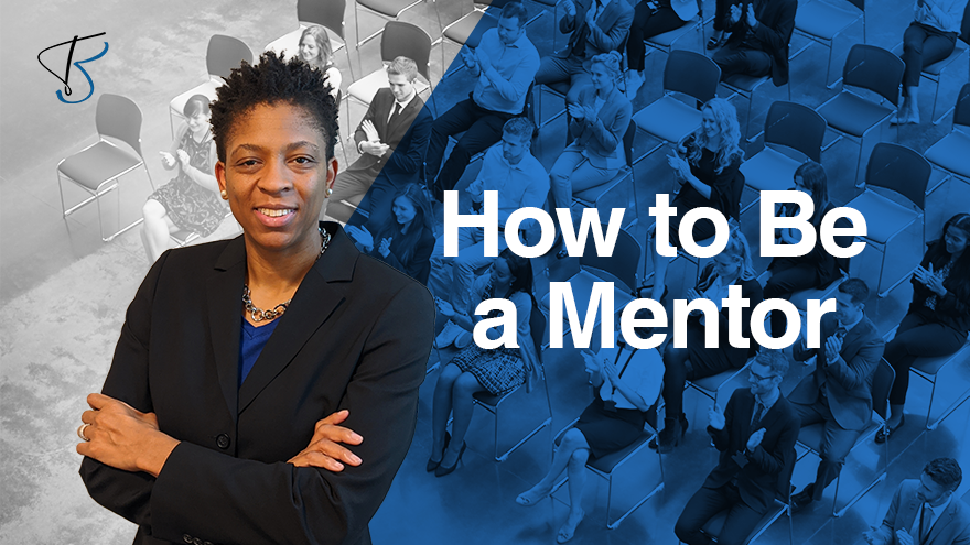 How To Be A Mentor
