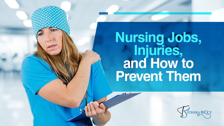 Nursing Jobs, Injuries, and How to Prevent Them