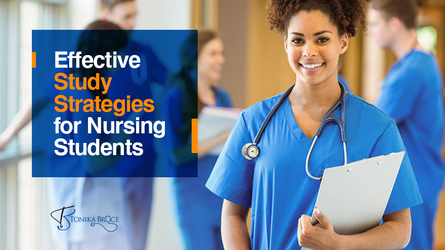 Effective Study Strategies for Nursing Students