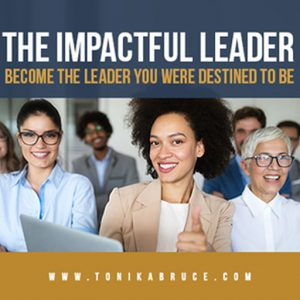 The Impactful Leader