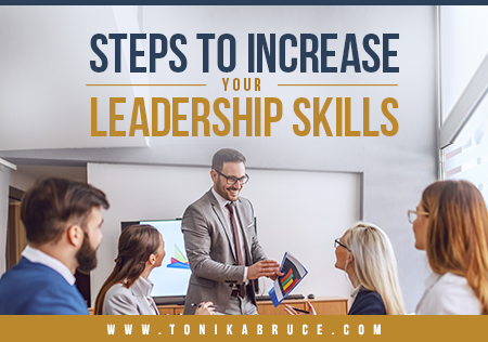 Steps to Increase your leadership Skills