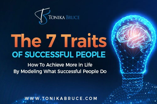The 7 Traits of Successful People