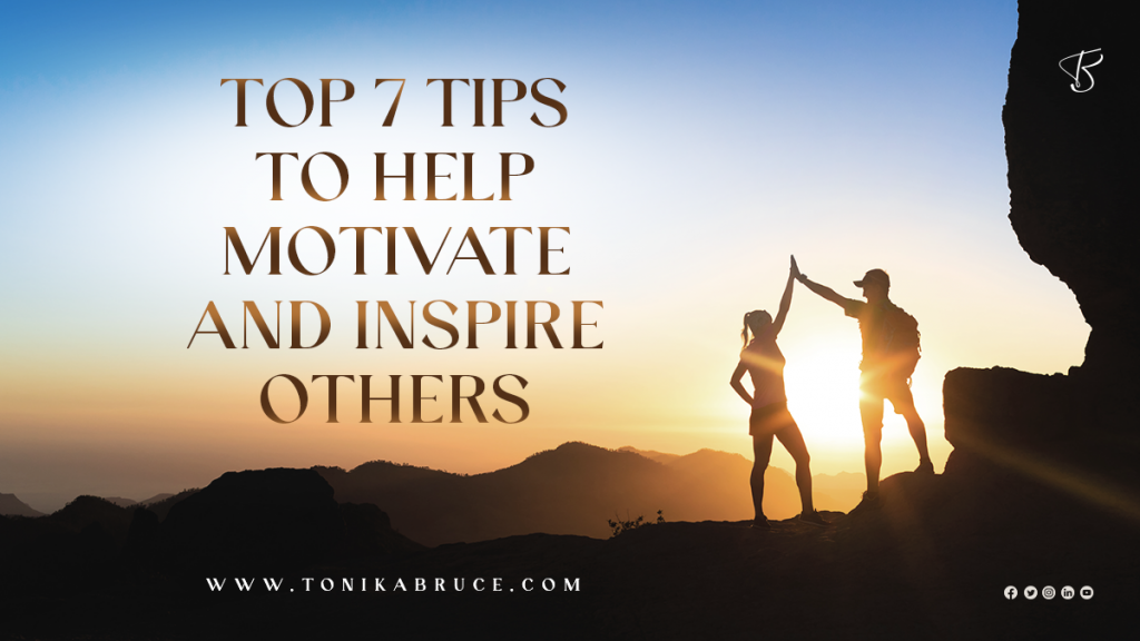 motivate and inspire