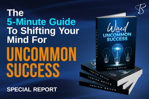 5 mins guide to shifting your mind for Uncommon success